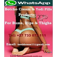 Botcho cream & Yodi Pills for Bigger Bums & Hips +27780278806